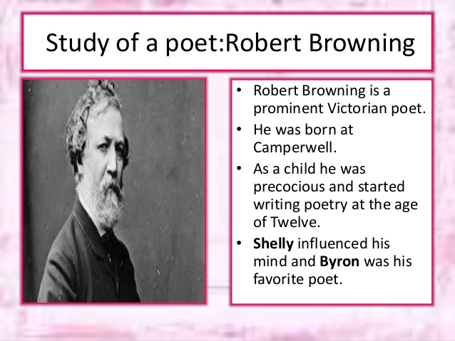 a biography of robert browning and english poet Robert browning's biography and life storythe son of robert browning, a bank of england clerk, and sarah anna wiedemann  all poems of robert browning.