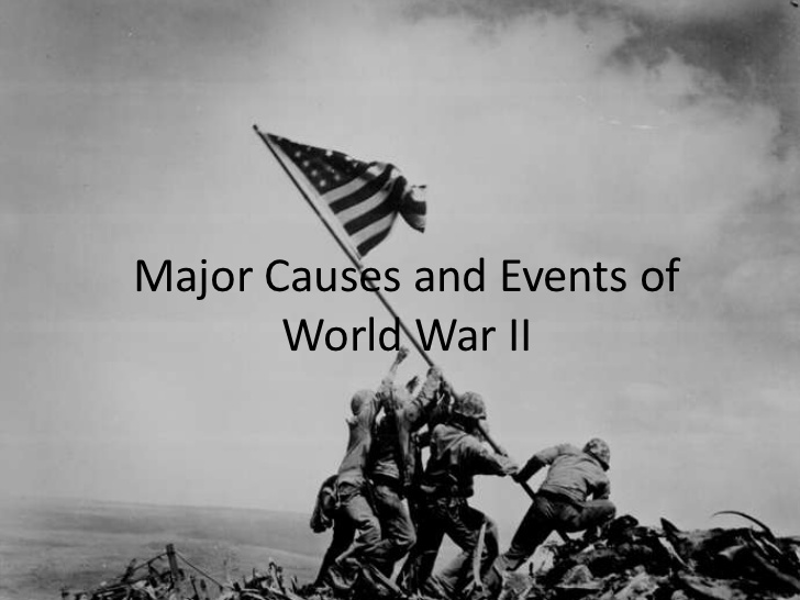 the cause of the world war ii Pinpointing the causes of a vast, global event like the second world war is a challenging task for the historian events—especially enormous, multifaceted events.
