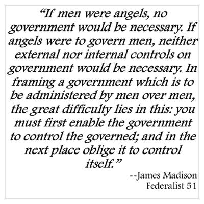 If men were angels no government would be necessary essay