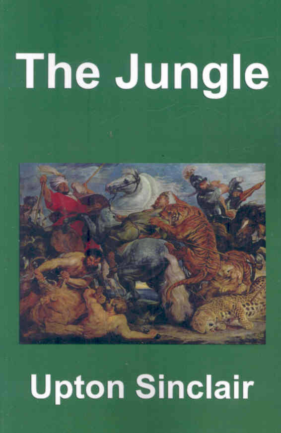 the depiction of a workplace in the jungle a novel by upton beall sinclair Upton beall sinclair was a famous american writer and essayist whose book the jungle, an exposé of chicago's meatpacking industry, shocked the nation and led to the passage of the pure food and drug act in 1906 sinclair was born september 20, 1878, to a prominent but financially troubled family in.