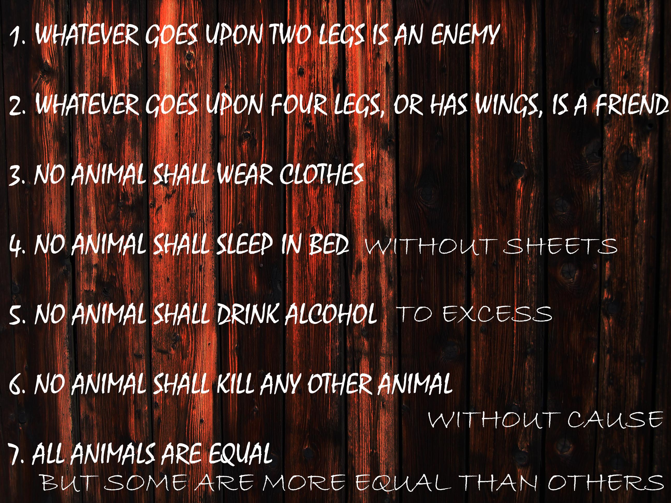 Animal farm commandments