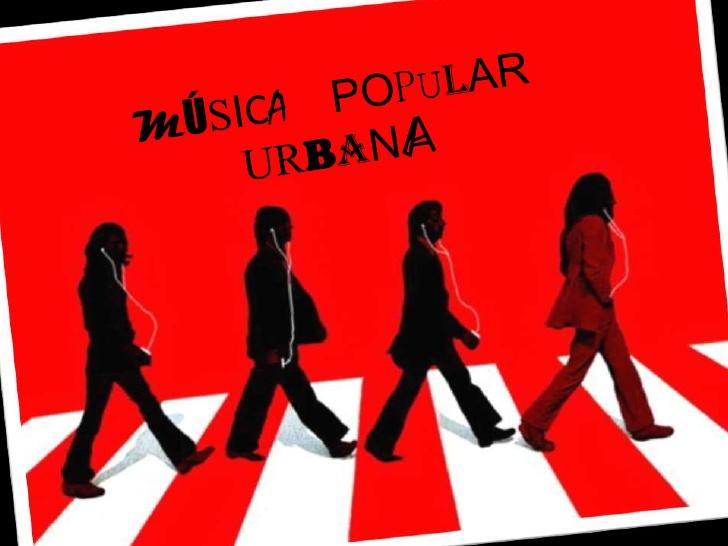 la música popular urbana on emaze