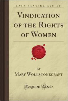 a vindication of the rights of a woman