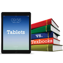 tablets versus textbooks essay Free essay: wrapped in the comfort of your favorite blanket, you sit on the plump couch as the rain tip-taps on the window a bag of demolished potato chips.