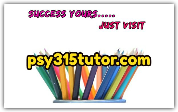 psy 315 week one individual assignment Psy 315 week 1 practice problems worksheet this tutorial was purchased 10  times & rated a by student like you 2 reviews | write a review.
