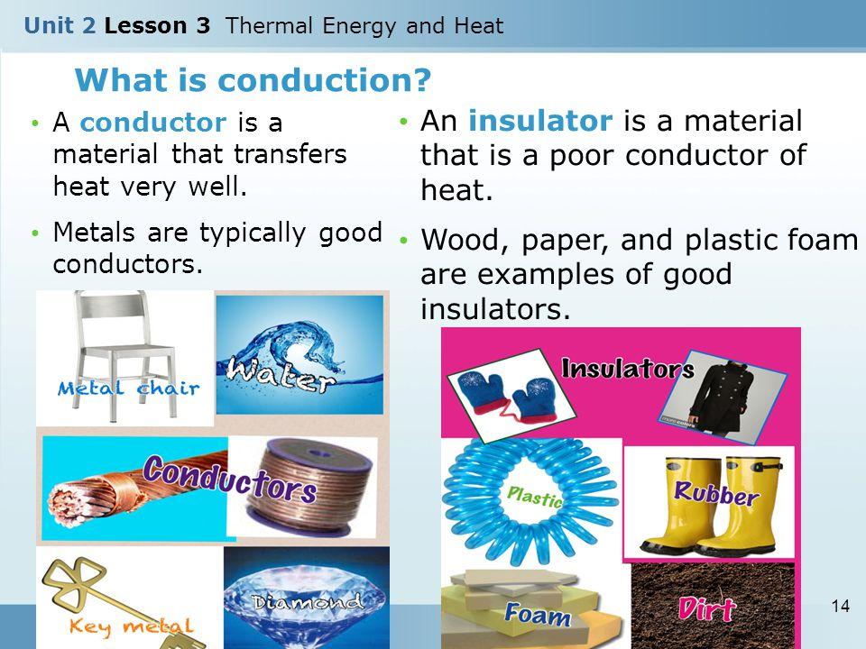 Conductors & insulators.