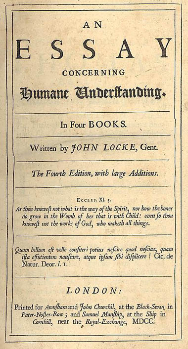 locke an essay concerning human understanding book 1 Human understanding by john locke in an essay concerning human  understanding, first published in 1690, john locke (1632-1.