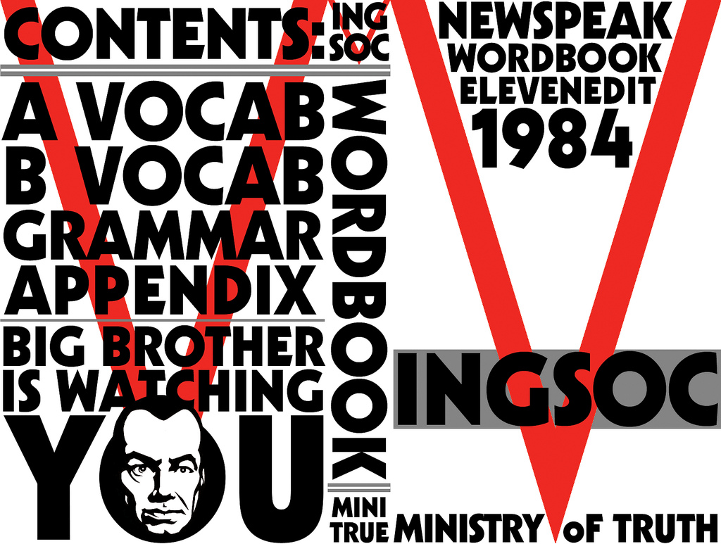 the principles of newspeak essay The principles of newspeak is an academic essay appended to the novel it describes the development of newspeak, the party's minimalist artificial language meant to ideologically align thought and action with the principles of ingsoc by making all other modes of thought impossible.